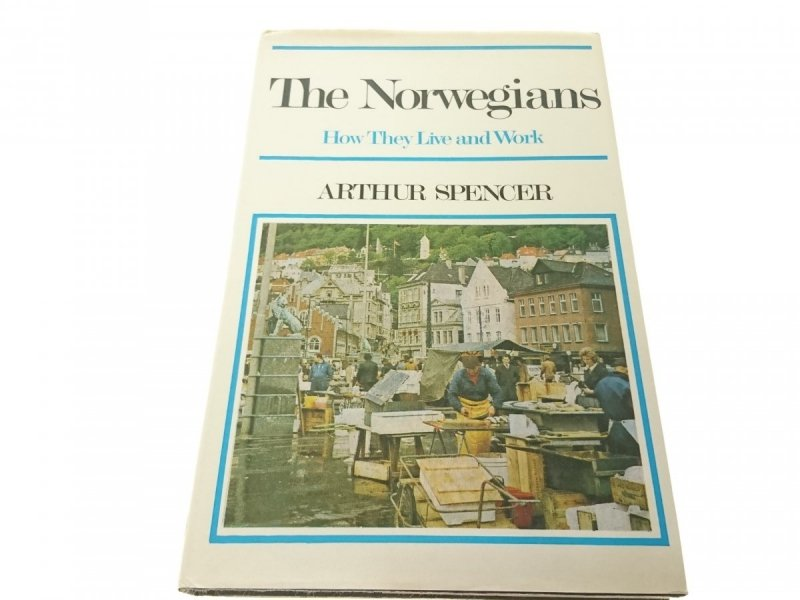 NORWEGIANS HOW THEY LIVE AND WORK - Spencer (1974)