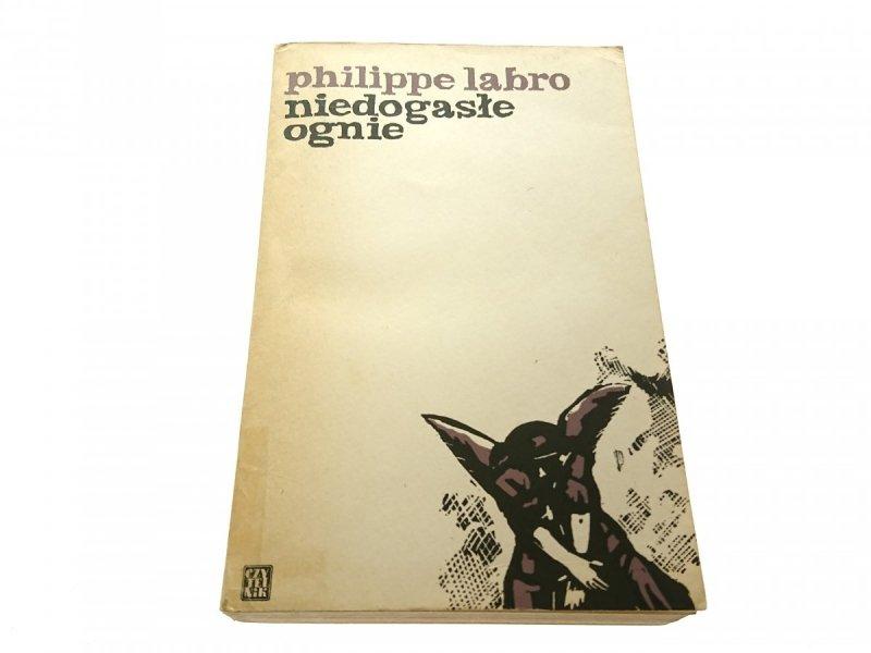 NIEDOGASŁE OGNIE - Philippe Labro 1971