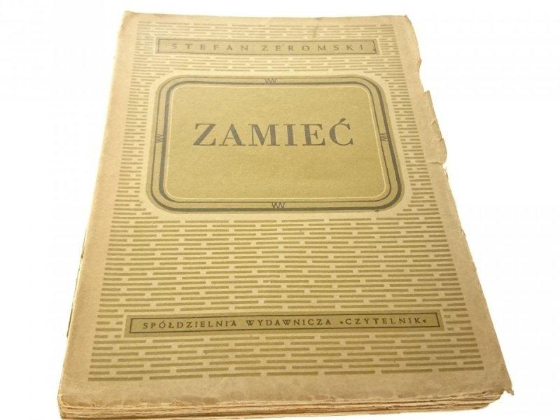 ZAMIEĆ [1948 R.] !!! - Stefan Żeromski
