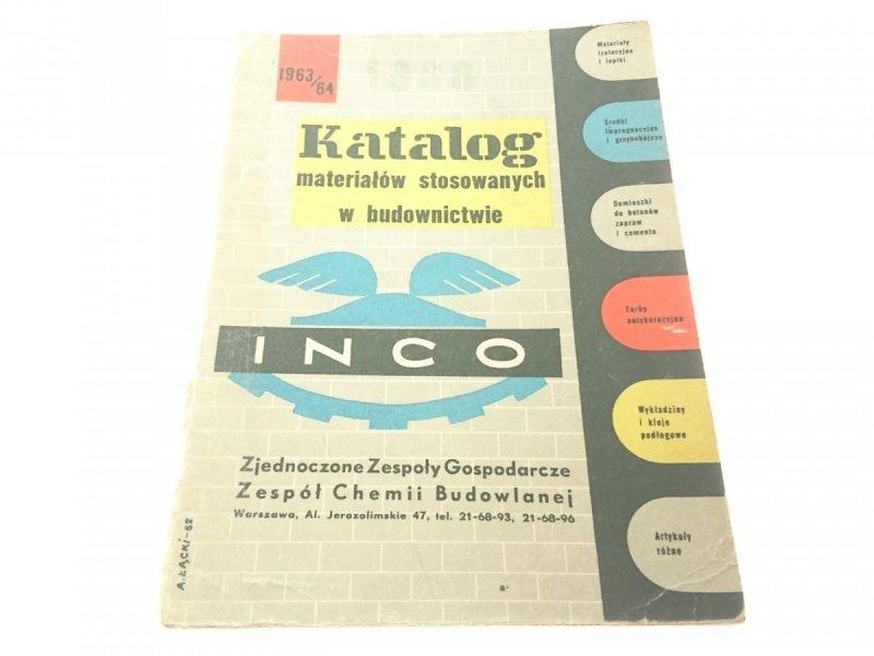 KATALOG MATERIAŁÓW STOSOWANYCH W BUDOWNICTWIE 1963