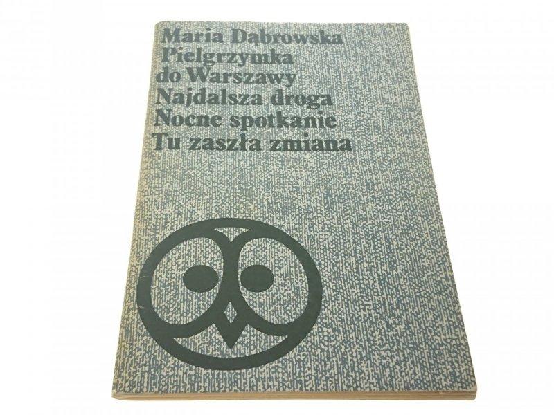 PIELGRZYMKA DO WARSZAWY; NAJDALSZA DROGA (V, 1977)