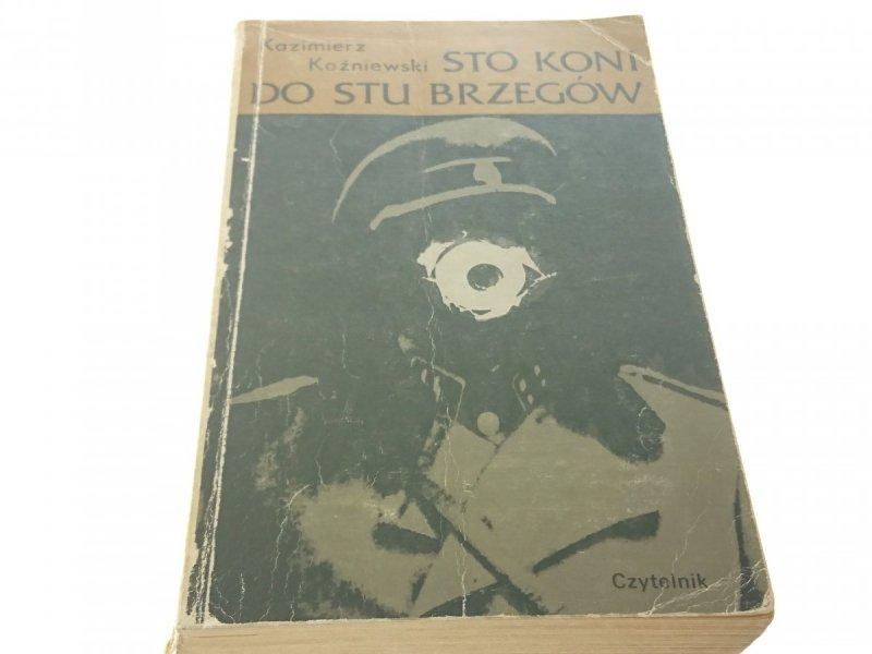 STO KONI DO STU BRZEGÓW - Kazimierz Koźniewski