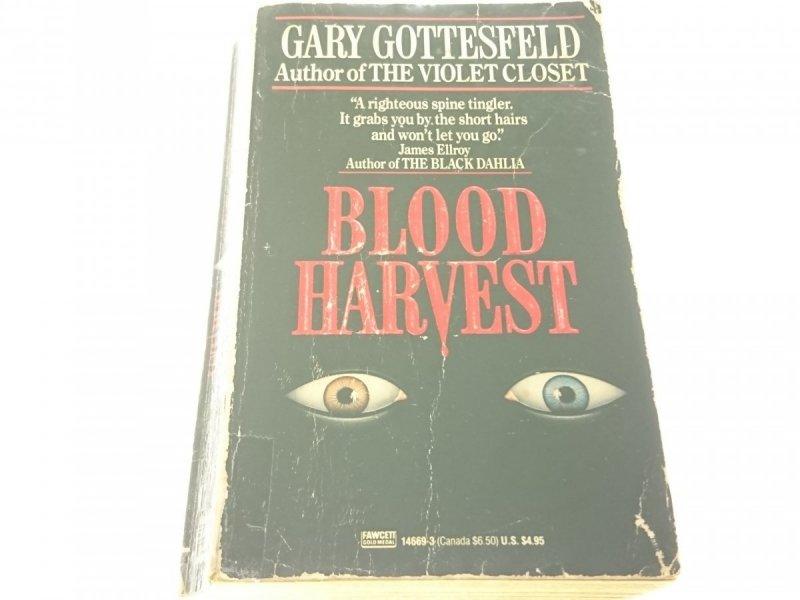 BLOOD HARVEST - Gary Gottesfeld