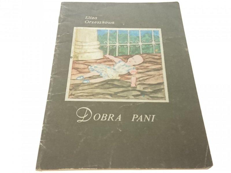 DOBRA PANI 1985 - ELIZA ORZESZKOWA