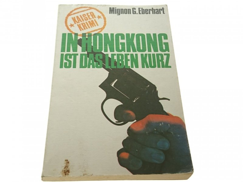 IN HONGKONG IST DAS LEBEN KURZ - Eberhart 1969