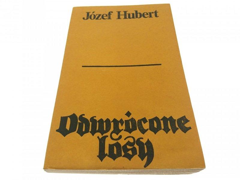 ODWRÓCONE LOSY - Józef Hubert (1983)