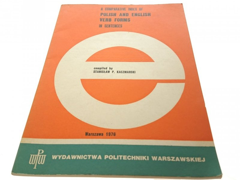 POLISH AND ENGLISH VERB FORMS IN SENTENCES 1976