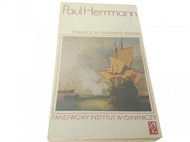 POKAŻCIE MI TESTAMENT ADAMA TOM II - Herrmann 1976