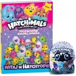 Hatchimals Przewodnik kolekcjonera Sezon 1 Witaj w Hatchtopii!