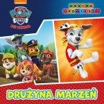 Psi Patrol Kraina opowieści 1 Drużyna marzeń
