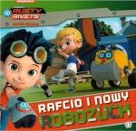 Rafcio Śrubka 1 Rafcio i nowy robozuch