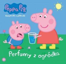 Świnka Peppa Książeczki z półeczki 51 Perfumy z ogródka
