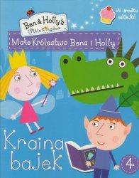 Małe królestwo Bena i Holly 4 Kraina bajek (z naklejkami)