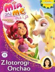 Mia i ja Magiczna księga 12 Złotorogi Onchao