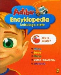 Adibu Encyklopedia ludzkiego ciała 2 Jak to działa?