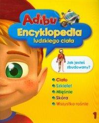 Adibu Encyklopedia ludzkiego ciała 1 Jak jesteś zbudowany?