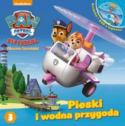 Psi Patrol Filmowe opowieści 3 Pieski i wodna przygoda (książka + DVD)