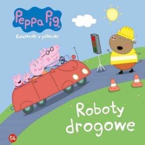 Świnka Peppa Książeczki z półeczki 54 Roboty drogowe