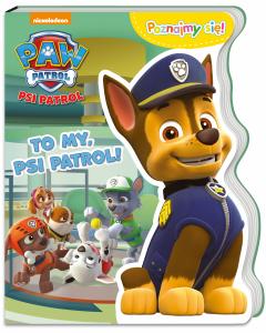 Psi Patrol Poznajmy się! To my, Psi Patrol!