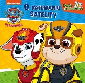 Psi Patrol Bajki do Poduszki 2 O ratowaniu satelity