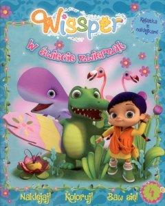 Wissper W świecie zwierząt 4 Naklejaj! Koloruj! Baw się!