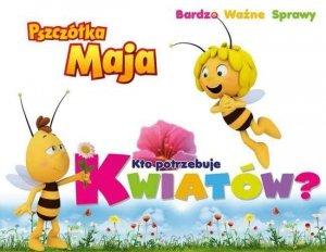 Pszczółka Maja Bardzo Ważne Sprawy Kto potrzebuje kwiatów?
