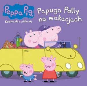 Świnka Peppa Książeczki z półeczki 69 Papuga Polly na wakacjach