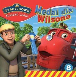 Stacyjkowo Ruszać czas! 8 Medal dla Wilsona