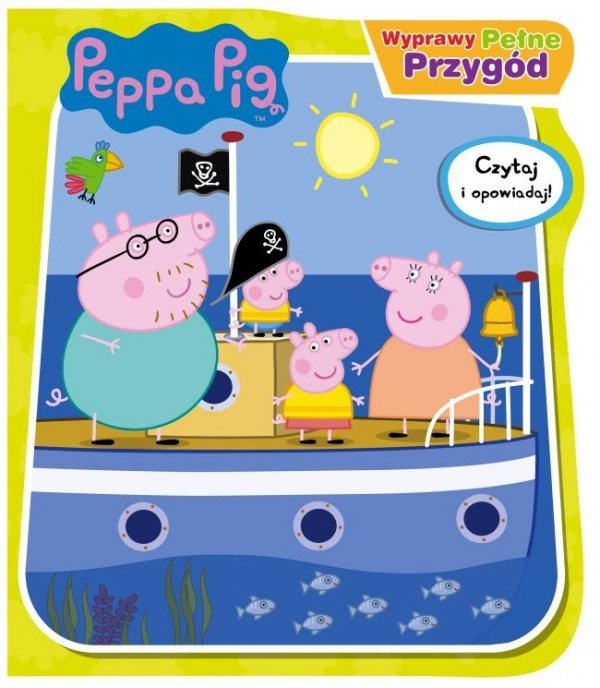 Świnka Peppa Czytaj i opowiadaj 1 Wyprawy pełne przygód