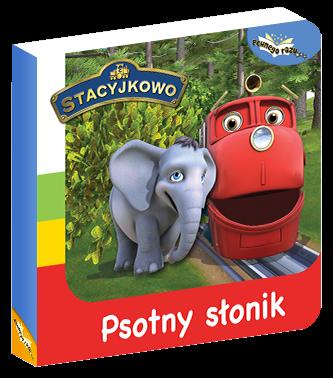 Stacyjkowo Pewnego razu… Psotny słonik