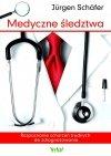 Medyczne śledztwa Rozpoznanie schorzeń trudnych do zdiagnozowania