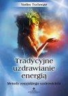 Tradycyjne uzdrawianie energią