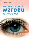 Naturalne leczenie wzroku bez okularów