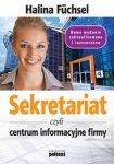 Sekretariat czyli centrum informacyjne firmy