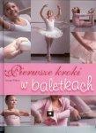 Pierwsze kroki w baletkach
