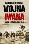 Wojna Iwana. Armia Czerwona 1939-1945