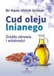 Cud oleju lnianego Źródło zdrowia i witalności