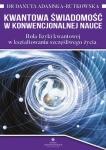 Kwantowa świadomość w konwencjonalnej nauce