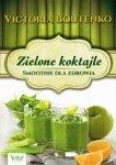 Zielone koktajle Smoothie dla zdrowia