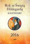Rok ze Świętą Hildegardą Kalendarz 2016