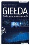Giełda. Podstawy inwestowania. Wydanie III