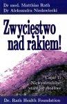 Zwycięstwo nad Rakiem cz. 1