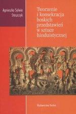 Tworzenie i konsekracja boskich przedstawień w sztuce hinduistycznej