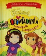 Biblioteczka przedszkolaka Opowiadania jemiołuszki i małpiszonka