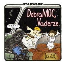 Star Wars. DobraMOC, Vaderze!