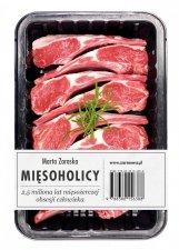 Mięsoholicy 2,5 miliona lat mięsożerczej obsesji człowieka