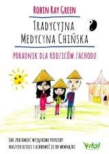 Tradycyjna Medycyna Chińska poradnik dla rodziców