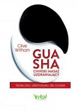 Gua Sha chiński masaż uzdrawiający Skuteczna alternatywa dla baniek.