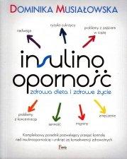 Insulinooporność Zdrowa dieta i zdrowe życie