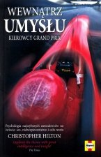 Wewnątrz umysłu kierowcy Grand Prix